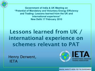 Lessons learned from UK / international experience on schemes relevant to PAT