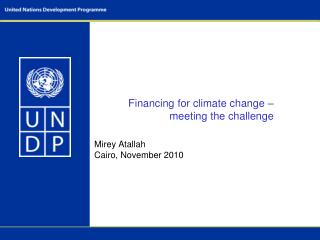 Financing for climate change – meeting the challenge
