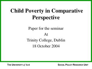 Child Poverty in Comparative Perspective
