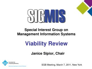 Special Interest Group on Management Information Systems