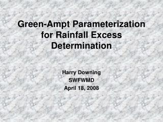Green-Ampt Parameterization for Rainfall Excess Determination