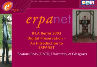 Seamus Ross (HATII, University of Glasgow)