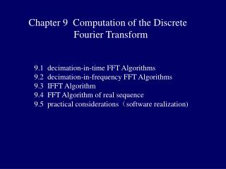 Chapter 9  Computation of the Discrete  		Fourier Transform