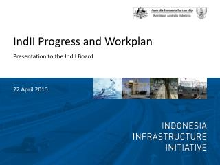 IndII Progress and Workplan