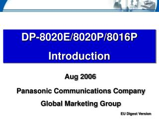 DP-8020E/8020P/8016P Introduction