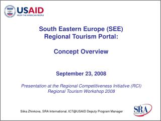South Eastern Europe (SEE)  Regional Tourism Portal: Concept Overview September 23, 2008