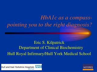 HbA1c as a compass- pointing you to the right diagnosis?