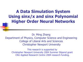 A Data Simulation System  Using sinx/x and sinx Polynomial Higher Order Neural Networks