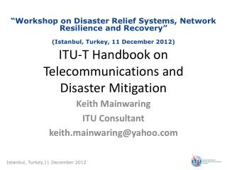 ITU-T Handbook on Telecommunications and Disaster Mitigation