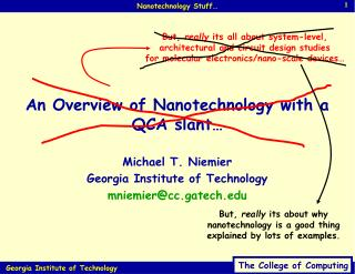 An Overview of Nanotechnology with a QCA slant…