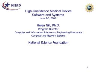 High-Confidence Medical Device  Software and Systems June 2-3, 2005
