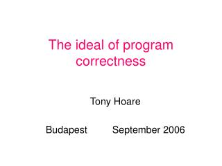 The ideal of program correctness