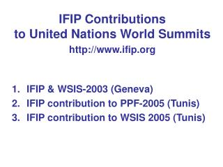IFIP Contributions  to United Nations World Summits ifip