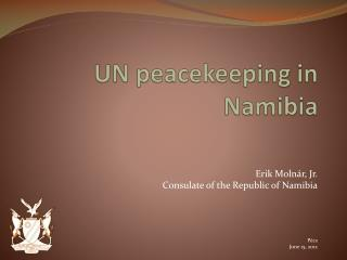 UN  peacekeeping in  Namibia