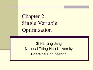 Chapter 2 Single Variable Optimization