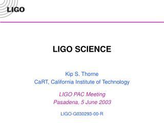 LIGO SCIENCE