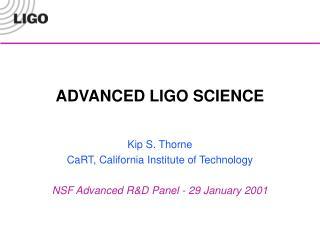 ADVANCED LIGO SCIENCE