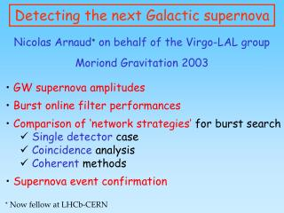 Detecting the next Galactic supernova