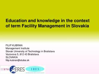Education and knowledge in the context of term Facility Management in Slovakia