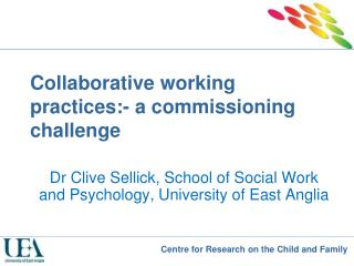 Collaborative working practices:- a commissioning challenge