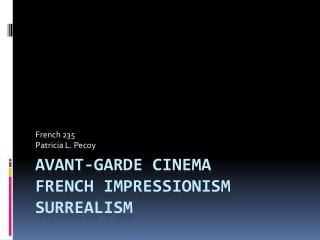 Avant-Garde  Cinema French Impressionism Surrealism