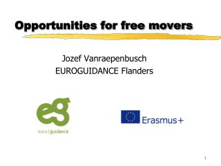 Opportunities for free movers