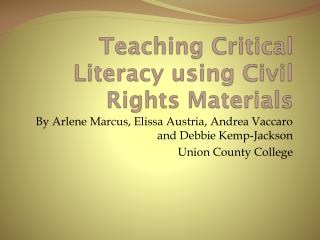 Teaching Critical Literacy using Civil Rights Materials