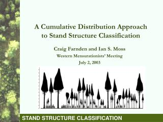 A Cumulative Distribution Approach to Stand Structure Classification