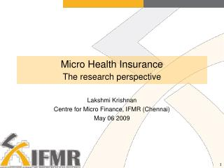 Micro Health Insurance The research perspective