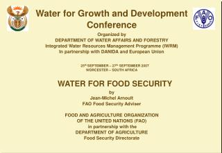 Water for Growth and Development Conference Organized by DEPARTMENT OF WATER AFFAIRS AND FORESTRY