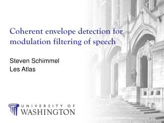 Coherent envelope detection for modulation filtering of speech
