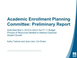 Academic Enrollment Planning Committee: Preliminary Report