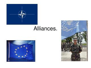 Alliances.