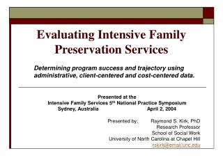 Evaluating Intensive Family Preservation Services