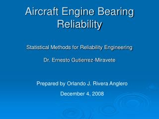 Aircraft Engine Bearing Reliability