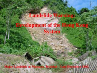 Landslide Warning: Development of the Hong Kong System