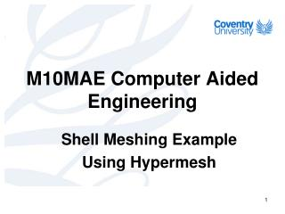 M10MAE Computer Aided Engineering