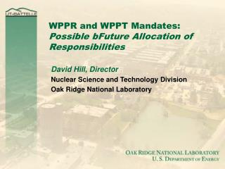 WPPR and WPPT Mandates: Possible bFuture Allocation of Responsibilities