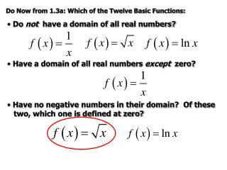 Do Now from 1.3a: Which of the Twelve Basic Functions: