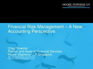 Financial Risk Management – A New Accounting Perspective
