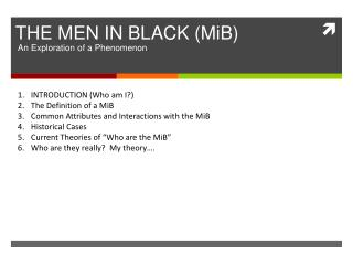 THE MEN IN BLACK (MiB)