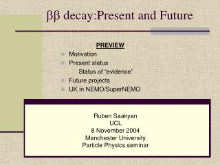 bb  decay:Present and Future