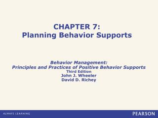 CHAPTER 7: Planning Behavior Supports