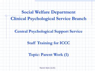 Social Welfare Department Clinical Psychological Service Branch
