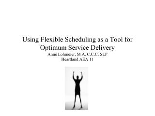 Why? A flexible schedule