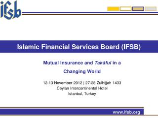 Islamic Financial Services Board (IFSB)
