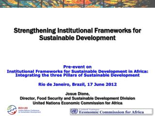 Strengthening Institutional Frameworks for Sustainable Development