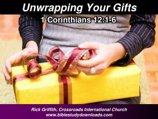 Unwrapping Your Gifts