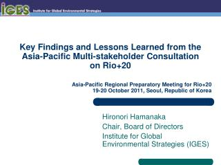 Key Findings and Lessons Learned from the Asia-Pacific Multi-stakeholder Consultation  on Rio+20