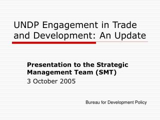 UNDP Engagement in Trade and Development: An Update